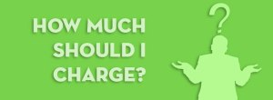 how-much-should-I-charge
